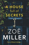 Picture of A House Full of Secrets: All she sees is the perfect man, but what is he hiding?
