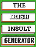 Picture of The Irish Insult Generator: An incredibly useful flipbook for telling people to flip off!