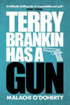 Picture of Terry Brankin Has a Gun