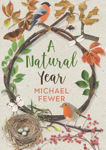 Picture of A Natural Year: The Tranquil Rhythms and Restorative Powers of Irish Nature Through the Seasons
