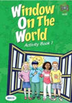 Picture of Window on the World: Bk. 1: First Class Activity Book