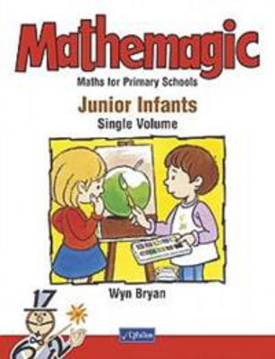 Picture of Mathemagic Junior Infant One Single Volume Edition CJ Fallon
