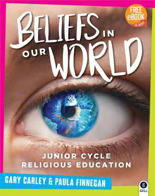 Picture of Beliefs in Our World: For Junior Cycle Religious Education