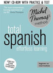 Picture of Total Spanish: Revised (Learn Spanish with the Michel Thomas Method)