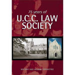 Picture of 75 Years of UCC Law Society: You Should Have Been There