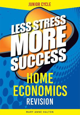 Picture of Less Stress More Success Home Economics Junior Cert Gill and MacMillan