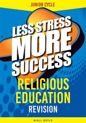 Picture of Less Stress More Success Religion Junior Cert Gill and MacMillan