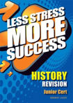 Picture of Less Stress More Success History Junior Cert Gill and MacMillan