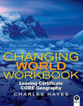 Picture of Changing World Workbook Leaving Cert Gill and MacMillan
