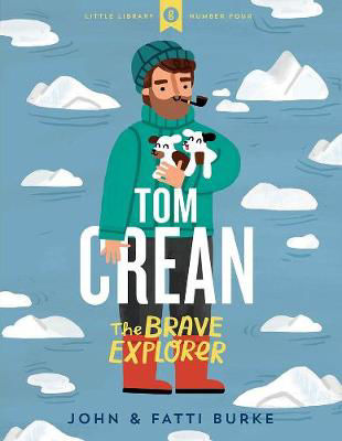 Picture of Little Library 4 Tom Crean The Brave Explorer