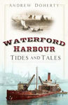 Picture of Waterford Harbour: Tides and Tales