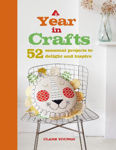 Picture of A Year in Crafts: 52 Seasonal Projects to Delight and Inspire