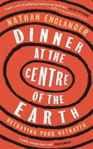 Picture of Dinner at the Centre of the Earth