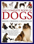 Picture of The Complete Book of Dogs: Breeds, Training, Health Care: A Comprehensive Encyclopedia of Dogs with a Fully Illustrated Guide to 230 Breeds and Over 1500 Photographs