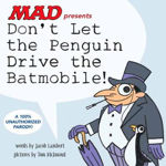 Picture of Don't Let the Penguin Drive the Batmobile