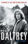 Picture of roger daltry thanks a lot mr kibblewhite