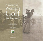 Picture of A History Of Womens Golf In Ireland