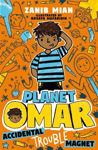 Picture of Planet Omar: Accidental Trouble Magnet: Book 1