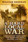 Picture of A Hard Local War: The British Army and the Guerrilla War in Cork 1919-1921