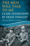Picture of The Men Will Talk to Me: Clare Interviews: Clare Interviews by Ernie O'Malley
