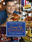 Picture of Simply Simon's: The Diner Cookbook