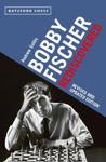 Picture of Revised and Updated Edition Bobby Fischer Rediscovered