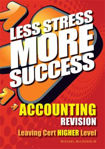 Picture of Less Stress More Success Accounting Leaving Cert Higher Level Gill and MacMillan