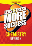 Picture of Less Stress More Success Chemistry Leaving Cert Gill and MacMillan