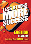 Picture of Less Stress More Success English Leaving Cert Higher Level Gill and MacMillan