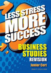 Picture of Less Stress More Success Business Studies Junior Cert Gill and MacMillan