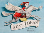 """Picture of Ada's Ideas: The Story of Ada Lovelace, the World's First Compute: """"The Story of Ada Lovelace, the World's First Computer Programmer"""""""