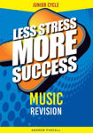 Picture of Less Stress More Success Music Junior Cycle Revision Gill & Macmillan
