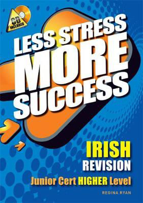 Picture of Less Stress More Success Irish Junior Cert Higher Level Gill and MacMillan