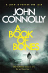 Picture of A Book of Bones: A Charlie Parker Thriller: 17.  From the No. 1 Bestselling Author of THE WOMAN IN THE WOODS