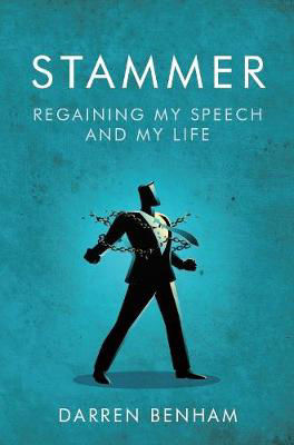 Picture of Stammer: Regaining My Speech and My Life