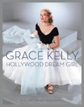 Picture of Grace Kelly: Hollywood Dream Girl