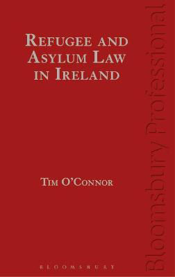 Picture of Refugee and Asylum Law in Ireland, 2nd Edition