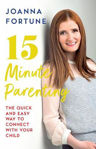 Picture of 15-Minute Parenting: The Quick and Easy Way to Connect with Your Child