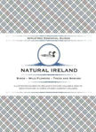 Picture of Appletree Essential Guides - Natural Ireland: Birds - Wild Flowers - Trees And Shrubs