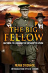Picture of The Big Fellow: Michael Collins and the Irish Revolution