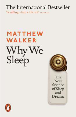 Picture of Why We Sleep: The New Science of Sleep and Dreams