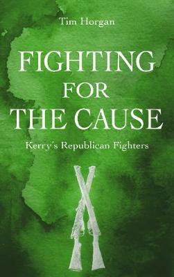 Picture of Fighting for the Cause: Kerry's Republican Fighters