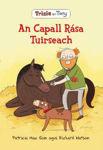 Picture of Trixie Agus Tony: An Capall Rasa Tuirseach: Volume 3