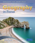 Picture of Geography in Focus Text Junior Cert Geography CJ Fallon