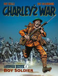 Picture of Charley's War Vol. 1: Boy Soldier: The Definitive Collection