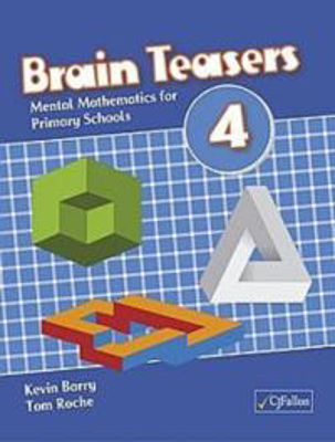 Picture of Brain Teasers 4 for 4th Class CJ Fallon