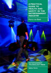 Picture of A Practical Guide to Health and Safety in the Entertainment Industry