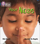 Picture of YOUR NOSE: Band 04/Blue (Collins Big Cat Phonics)