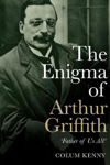 Picture of The Enigma of Arthur Griffith: `Father of Us All'