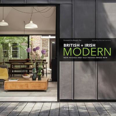 Picture of British + Irish Modern: New Houses and Old Houses Made New
